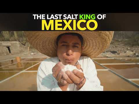 The Last Salt King of Mexico