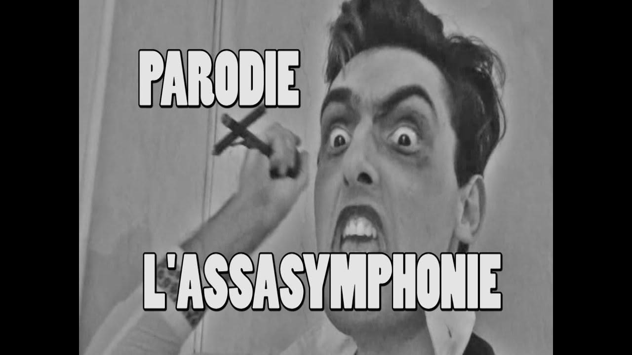 parodie a l'assasymphonie