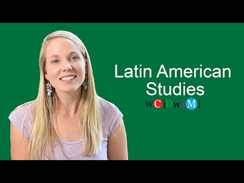 What Can You Do With a Major In - Latin American Studies