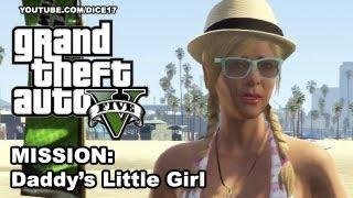 GTA 5 Gameplay Walkthrough [Mission 8] Daddys Little Girl