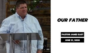 Our Father | VC Sunday Mornings | Pastor James East