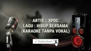 Download Mp3 #tanpavokal #karaoke                                          Hidup Bersama-xpdc