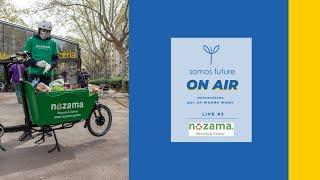 LIVE 3 - Entrevista a Nozama, Responsabilidad Social & Economia Circular