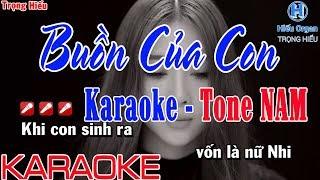 Karaoke BUỒN CỦA CON | Tone Nam | Buồn Của Con karaoke beat nam K ICM Đat G Masew