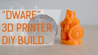 dwarf 3d printer cad assembly and construction   timelapse
