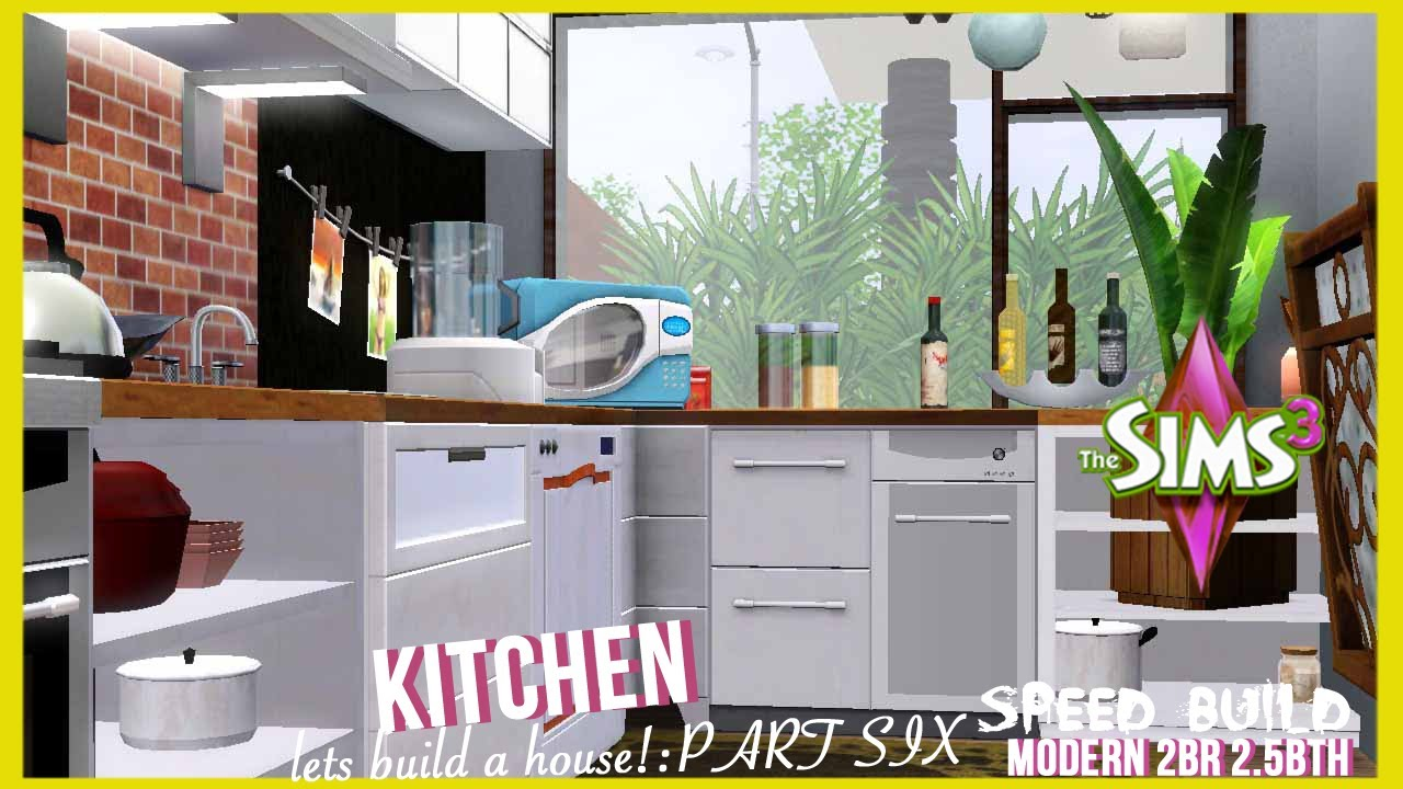 Sims Kitchen The Sims 3 Speed Build Modern Style Home Part 6 Kitchen