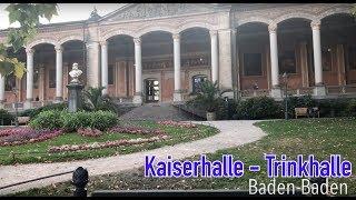 Kaiserhalle - Trinkhalle in Baden-Baden