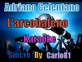 Adriano Celentano L Arcobaleno Karaoke mp3