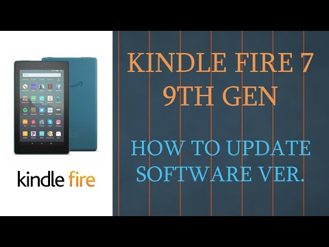 Kindle Fire 7 How To Update OS Software Version