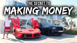 The Secret To Making Money (MUST WATCH)