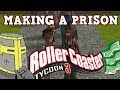 Making A Prison In Roller Coaster Tycoon 3 - What Could Go Wrong?