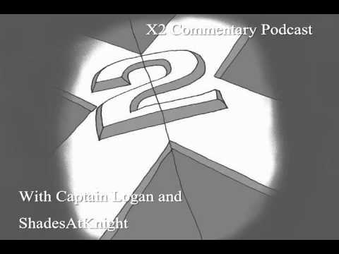 X2: X-Men United Commentary Podcast