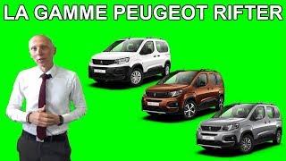 Présentation de la gamme Peugeot Rifter - Les tutos de Berbiguier