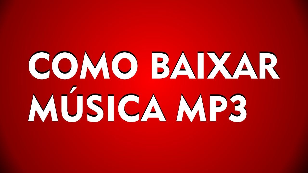 Como Baixar Música Mp3 Youtube