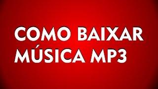 COMO BAIXAR MÚSICA MP3