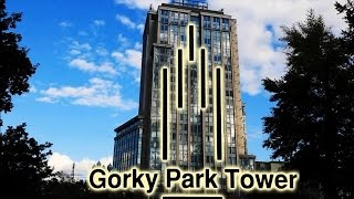 видео Бизнес Центр «Gorky Park Tower»,  Москва | Аренда офиса в БЦ «Gorky Park Tower» - цены, свободные площади, планировки