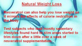 Resveratrol Weight Loss, Anti-Aging and More