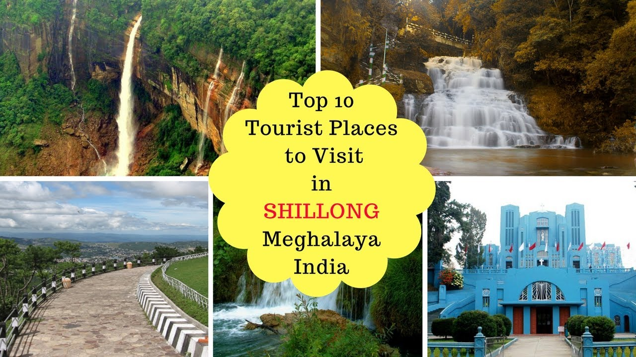 Top 10 tourist places to visit in shillong meghalaya india for Best places to go to vacation
