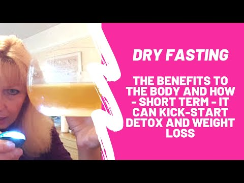 The Benefits of Dry Fasting