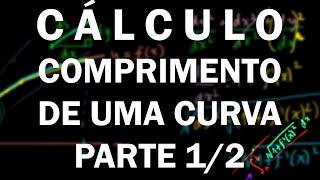 Comprimento de uma curva (parte 1 de 2)