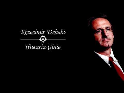 Krzesimir Dębski - Husaria Ginie (HD)