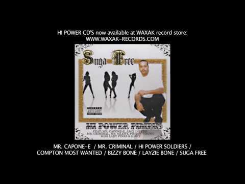 Suga Free - In California (feat. Mr. Capone-E) [from The Album HI POWER PIMPIN] [AUDIO]