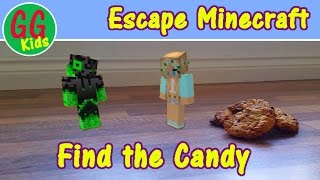 Escape Minecraft - Find the Candy - GG Kids