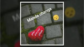Manda changa bol (sad song ) ji ji aa ft guri