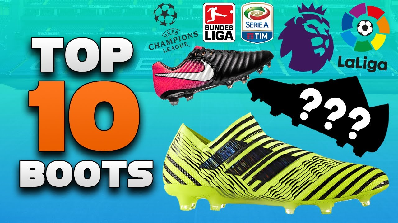 09ee8bed8 Top 10 Boots for the 2017-18 Season! Best Soccer Cleats - YouTube
