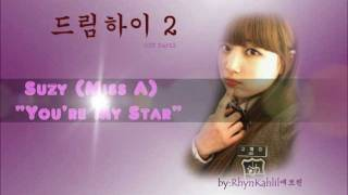 너는 별 / You're My Star ♥ Suzy - Dream High 2 Cast