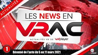 #PSVR #PlayStationVR | Actualités de la semaine | 001 | Les News en VRAC VR4Player