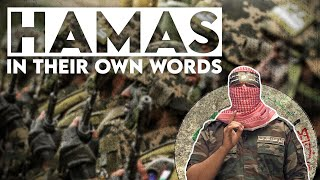 Hamas In Their Own Words