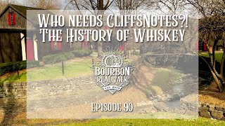 Entire History of Bourbon in Under 30 Min
