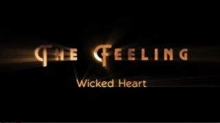 The Feeling - Wicked Heart (Lyric video)