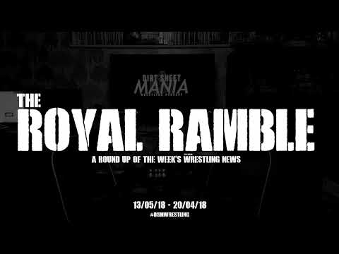 "DSM presents ""The Royal Ramble"" - Week 09/05 - 16/05"