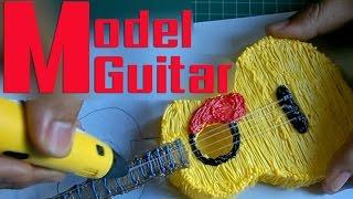 DIY ★ Draw Guitar Model ll วาดกีตาร์โมเดล with 3d Pen