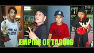 Empire Of Taguig By Pamilya Bagasik, Brngy Rapper, crazie1