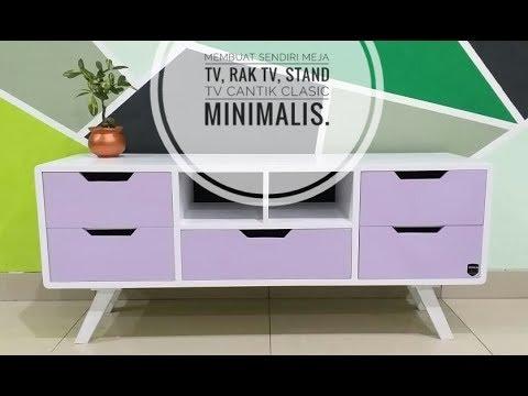 Cara Membuat Meja Tv Stand Tv Rak Tv Clasic Minimalist