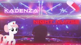 Cascada - Night Nurse (Kadenza Remix)