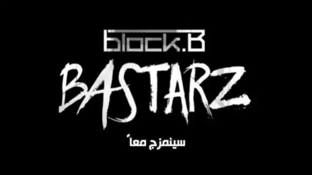 Block B Bastarz