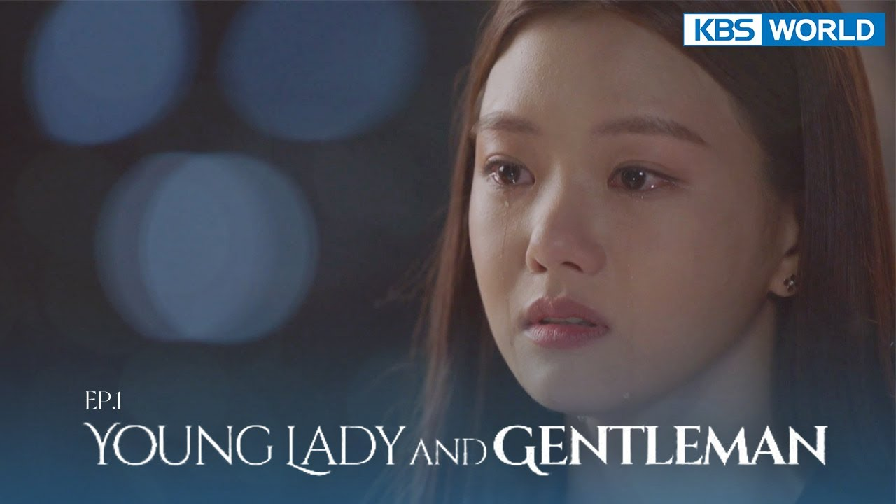 Download Young Lady and Gentleman | 신사와 아가씨 EP.1 | KBS WORLD TV 211002