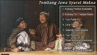 Kumpulan Tembang Jawa Penuh Makna - Kidung Wahyu Kolosebo, Turi Putih, Pejah Khusnul Khotimah