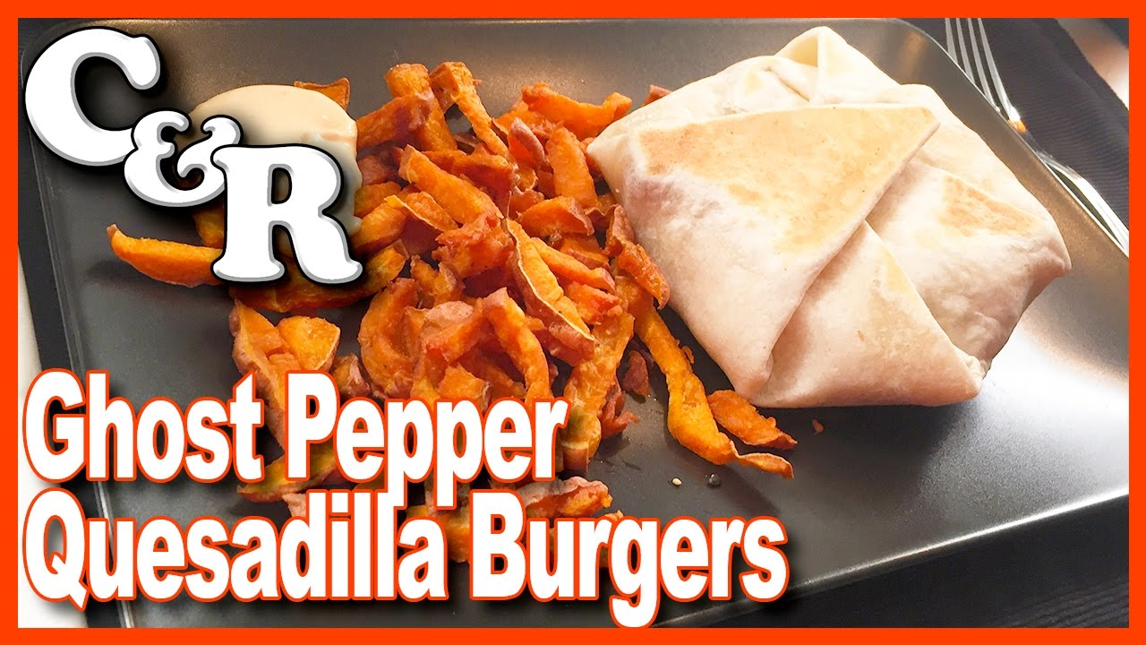Ghost Pepper Quesadilla Burgers - Cook & Review Ep #39