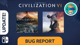 Update! - Civilization Vi Expansion Bundle - Bug Report - Switch