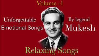 Mukesh evergreen sad songs  super hit songs by Mukesh  music for relaxing  emotional songs by Mukesh