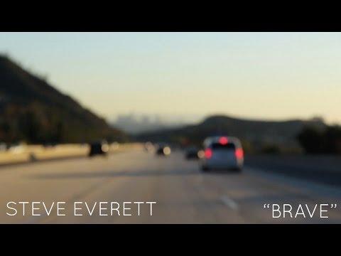 """Steve Everett """"BRAVE"""" (Official Music Video)"""