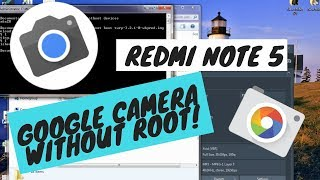 Download How To Install Google Camera On Redmi Note 5 Pro Easily