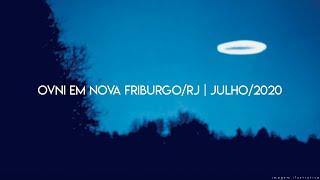 OVNI EM NOVA FRIBURGO/RJ   JULHO/2020