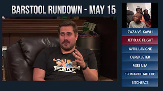 Barstool Rundown - May 15, 2017