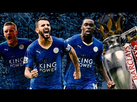 "Leicester city the bpl champions ""season highlights"""